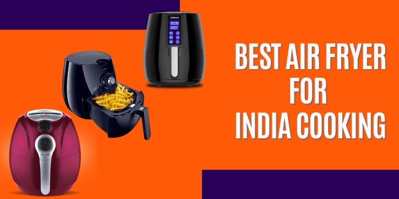 Best Air Fryer In Indian
