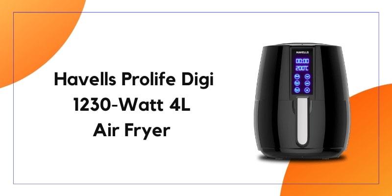 Havells Prolife Digi 1230-WATT 4L Air Fryer