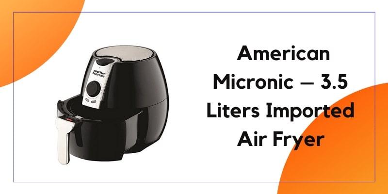 American Micronic 3.5 Liters Air Fryer