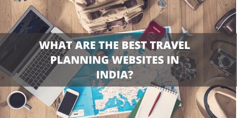 Travel Planning Website In India
